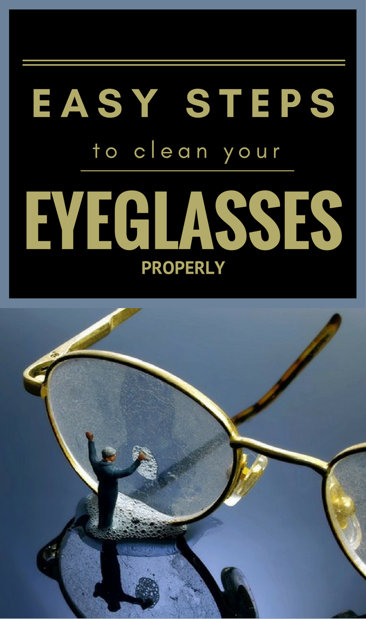 Easy Steps Clean Your Eyeglasses Properly Cleaning Expert